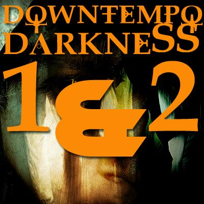 Downtempo Darkness ULTRA Bundle