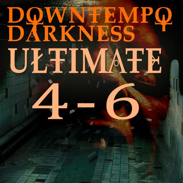 downtempo darkness ultimate 4-6 bundle