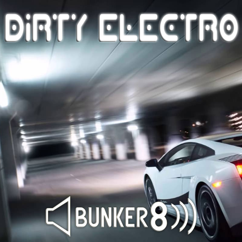 dirty electro